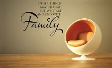 Other Things May Change Family Home Decor Vinyl Wall Art Decal FA034