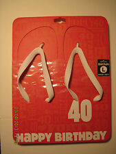 Hallmark Quip Flops Flip flops Sandals Happy Birthday 40 our 3004