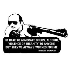 Hunter S Thompson, Gonzo journalism drugs, alcohol and violence T shirt