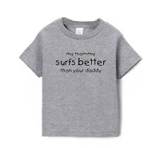 My Mommy Surfs Better Than Your Daddy Cotton Short Sleeve Toddler Boys T-Shirt
