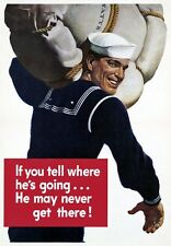 2W18 Vintage WWII If You Tell He May Not Get There Navy War Poster WW2 A1 A2 A3