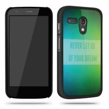 Never Let Go Of Your Dream Cool Quote  Phone Case Shell for Motorola Moto G