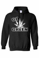 UNISEX PULLOVER HOODIE Go Green Save the Planet MARIJUANA POT WEED SMOKING FUNNY