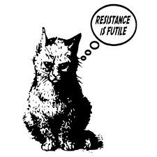 Resistance Is Futile t shirt cat mind control perfect 4 crazy cat lady or man!
