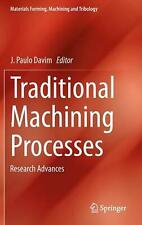 NEW Traditional Machining Processes by Hardcover Book Free Shipping