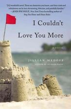 NEW I Couldn't Love You More by Jillian Medoff Paperback Book (English) Free Shi