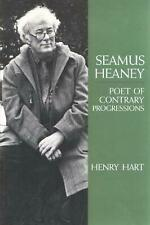 Seamus Heaney, Poet of Contrary Progressions by Henry Hersch Hart (English) Hard