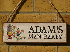 PERSONALISED BARBECUE SIGN BBQ SIGN MAN BARBY SIGN FUNNY SIGN YOUR OWN WORDING