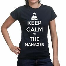 Keep Calm I'm The Manager New Gift Ladies T shirt - Funny Slogan T-shirt Tee