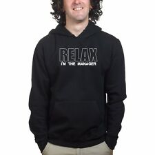 Keep Calm Relax I'm The Manager Sweatshirt Hoodie