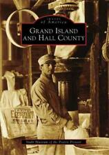 GRAND ISLAND AND HALL COUNTY - NEW PAPERBACK BOOK