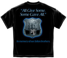 Black T-Shirt Some Gave All - Fallen Brothers Police Law Enforcement  Design