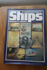 An Illustrated History of Ships by E. L. Cornwell HC/DJ