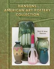 Hanson's American Art Pottery Collection Price Guide