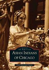 NEW Asian Indians of Chicago by Indo American Book Co Paperback Book (English) F
