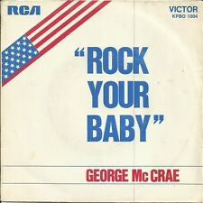 GEORGE MCCRAE Rock your baby 45 1974