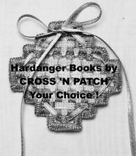 Hardanger by CROSS 'N PATCH (Emie Bishop) - Your Choice!