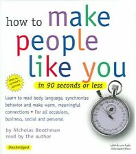 How to Make People Like You in 90 Seconds or Less by Nicholas Boothman Compact D