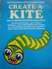 Create-A-Kite: How to Build and Fly Your Own Kites, New York : 0671228838