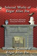 Selected Works of Edgar Allan Poe: Bilingual Edition: English-French