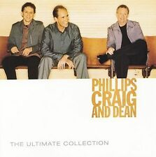 The Ultimate Collection by Phillips, Craig & Dean (CD, Feb-2006, 2 Discs, EMI...