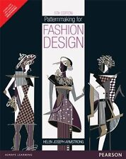 Patternmaking For Fashion Design - Helen Joseph Armstrong