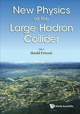 New Physics at the Large Hadron Collider - Proceedings of the Conference by Hara