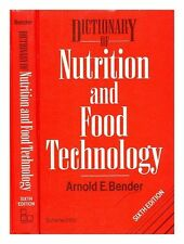 Dictionary of Nutrition and Food Technology 0408037539