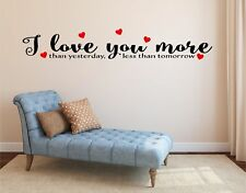 'I Love You More Than Yesterday, Less Than Tomorrow' Letters Words Wall Decal