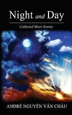 Night and Day: Collected Short Stories by Andre Nguyen Van Chau (English) Hardco