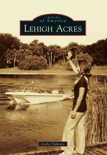LEHIGH ACRES - ULAKOVIC, CARLA - NEW PAPERBACK BOOK