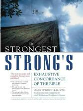 THE STRONGEST STRONG'S EXHAUSTIVE CONCORDANCE OF THE BIBLE - STRONG, JAMES/ KOHL