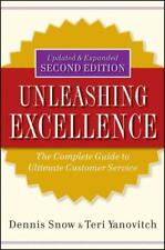 UNLEASHING EXCELLENCE - SNOW, DENNIS/ YANOVITCH, TERI - NEW HARDCOVER BOOK