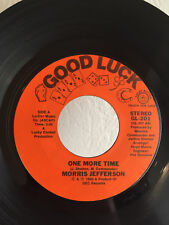 Modern Soul 45 Morris Jefferson One More Time on Good Luck HEAR