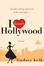 I Heart Hollywood (I Heart Series, Book 2) by Kelk, Lindsey 0007341164 The Fast