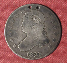 1825 CAPPED BUST QUARTER - DECENT LOOKING COIN WITH ISSUES, PLEASE VIEW & READ