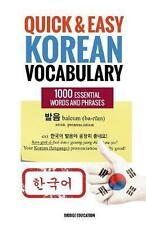 Quick and Easy Korean Vocabulary: Learn Over 1,000 Essential Words and Phrases b