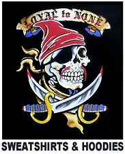 LOYAL TO NONE PIRATE WITH BANDANNA CARIBBEAN SKULL SWORDS SWEATSHIRT WS4
