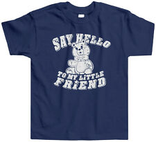 Say Hello To My Little Friend Teddy Bear Toddler T-Shirt Tee Funny Saying Cute