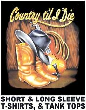 COUNTRY TIL I DIE COWBOY COWGIRL HAT BOOTS VIOLIN RODEO WRANGLER ROPE T-SHIRT