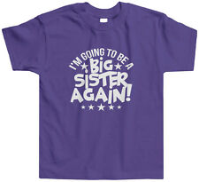 I'm Going To Be A Big Sister Again Toddler T-Shirt Tee Announcement Sis Family