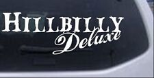 Hillbilly Deluxe Country Redneck Car or Truck Window Laptop Decal Sticker