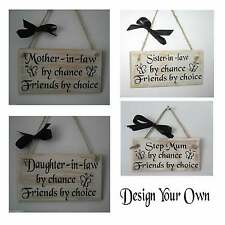 Wall Plaque Mother in Law Daughter in Law Sister in Law Step Mum Gift Own Design