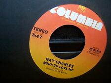Ray Charles - Born To Love Me / String Bean  45  1982  VG+