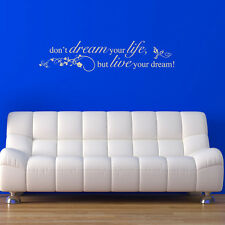 Don't Dream Your Life, But Live Your Dream!' Sticker Quote and Phrases Wall Deca
