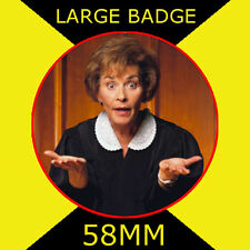 JUDGE JUDY-JUDGE JUDITH SHEINDLIN - 58MM LARGE BADGE/FRIDGE MAGNET/HANDBAG/#3