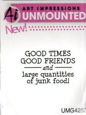 New ART IMPRESSIONS RUBBER STAMP cling Good times good friends junk food
