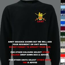 UNITS 0 TO21 UK & FOREIGN ARMY ROYAL AIR FORCE NAVY REGIMENT SWEATSHIRT XS - 7XL
