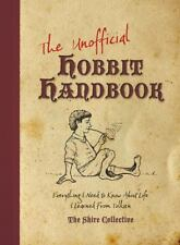The Unofficial Hobbit Handbook: Everything I Need to Know about Life I Learned f
