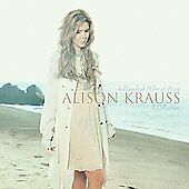 A Hundred Miles or More: A Collection by Alison Krauss (CD, Aug-2008, Rounder...